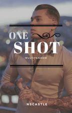 One-Shot/Multifandom (Pausada) by NSCastle