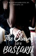 The Charm Of A Bastard by Nina_Eng23