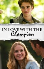 In Love With The Champion | Cedric Diggory Fanfiction by HiItWasntMe