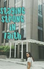 Staying Strong in Faith by iamjesio