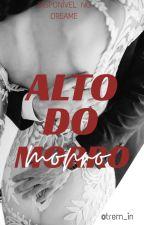 Alto do Morro [Concluída]  by hello_fF