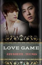 LOVE GAME ( NEW REVISION ) by Aphrodite_Themis