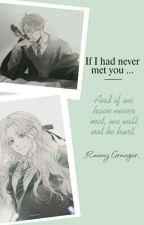 [Đồng Nhân Harry Potter] Nếu như chưa từng gặp gỡ...... by RannyGranger