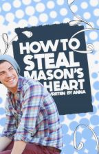 How to Steal Mason's Heart by determinants