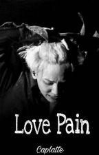 Love Pain by Caplatte