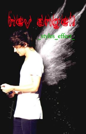 Hey Angel! by _styles_effect_