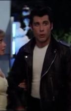 Grease is the word chapter 13 by kenna_lovely_writer