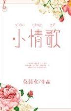 Tiểu tình ca - Mạc Thần Hoan by xavienconvert