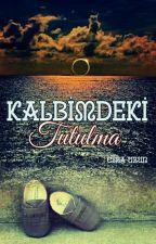 KALBİMDEKİ TUTULMA -Kısa Hikâye- by uzunnesra
