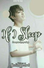 If I Sleep (Vkook/Taekook) by sulimypark