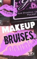 Makeup Bruises by Tammy_in_the_sky