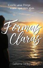 FORMAS CLARAS: Existe uma força maior que nos guia... by ProfGCS