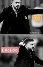Noi e il calcio  by martyy_z