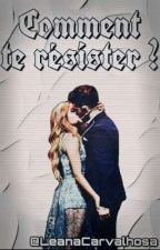 Comment te résister ? (Ruggarol)  by LeanaCarvalhosa