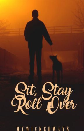Sit, Stay, Roll Over (manxboy) by MyWickedWays