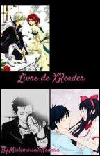 MANGA/ANIMES X reader  ! COMMANDES FERMÉS POUR LE MOMENT ! by MademoiselleNanouu