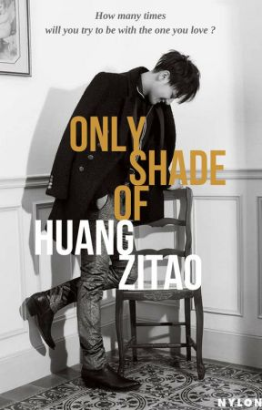 Only Shade Of Huang ZiTao   الطيف الوحيد لهوانج زيتاو by MrsHuang99