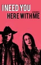 I Need You Here With Me. (a Carl Grimes fan fiction) [EDITING] by Lukeys_irish_dimples