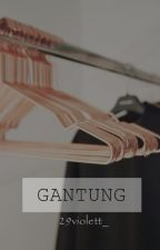 Gantung ; by 29violett_