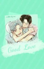 [CHANBAEK] Good Love by Ace_lim