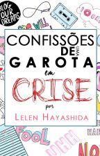 Confissões de uma Garota em Crise by haylelen