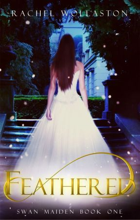 Feathered -- a Kindle Scout Campaign by Rachel_Wollaston