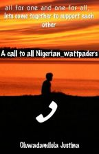 A call to all Nigerian_wattpaders by 2small93