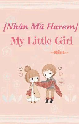 Đọc truyện [Nhân Mã Harem] My Little Girl