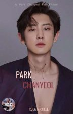 My Bully | Chanyeol & Reader  by RoulaMichel