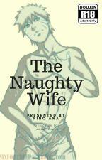 SasuNaru - THE NAUGHTY WIFE by RinoAna