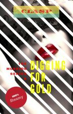 The McBride Series 6 : Digging for Gold (18+) by cLasPakaclaire