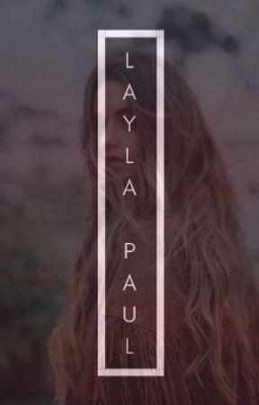 Layla Paul{Rewritten} by Averyslays