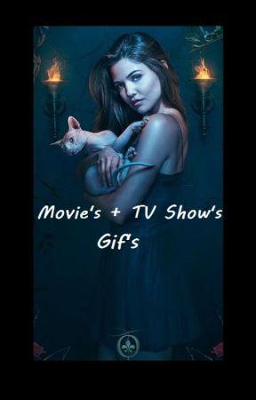 Movie's + Tv Show's  Gif's by Lunatic_Writer_Jamie