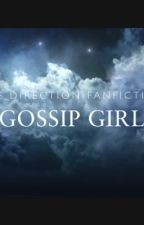 Gossip Girl by onedirectionfics7