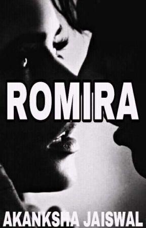 Romira by akankshajais123