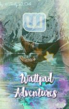 Приключения в Wattpad by DontWriteOnThisPage