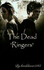 The Dead 'Ringers' by booklover1261