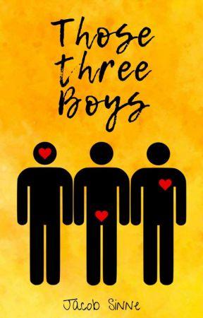 Those Three Boys | ✎ by minimxmist
