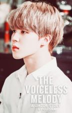 •The Voiceless Melody || Jikook  by Ouishx