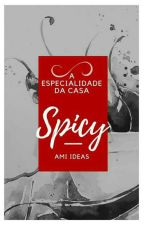 SPICY: A Especialidade da Casa by Ami_ideas