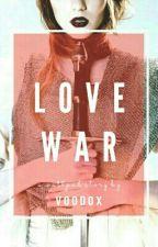 Love War by voodox