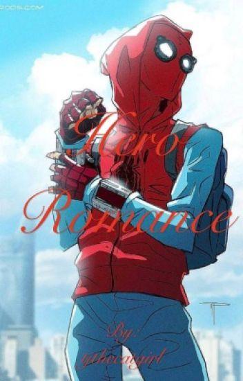 Hero romance (Peter Parker x male reader) - IDKWhatImDoing
