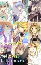 Spectrum of Yellows: Vocaloid Fanfiction (Pairings in desc.) by LENtranced