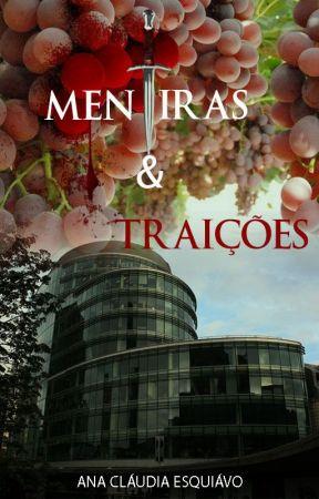 Mentiras e Traições by AnaCludiaEsquivo