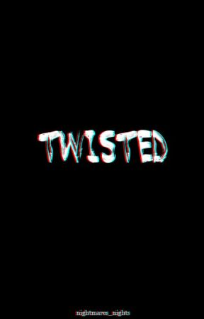 Twisted by nightmares_nights