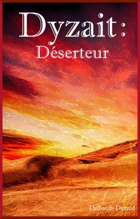 Dyzait : Déserteur by Thibault-Dernal