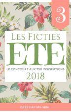 Les FICTIES Été 2018 (le grand concours d'écriture!)  by ma-mini