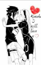 [애정] Konoha ~ I Will Love U ! ♥ by Maysssah