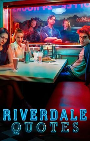 Riverdale QuoteArts by WattRiverdale