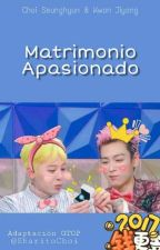 Matrimonio Apasionado [GTOP] by Sharitochoi